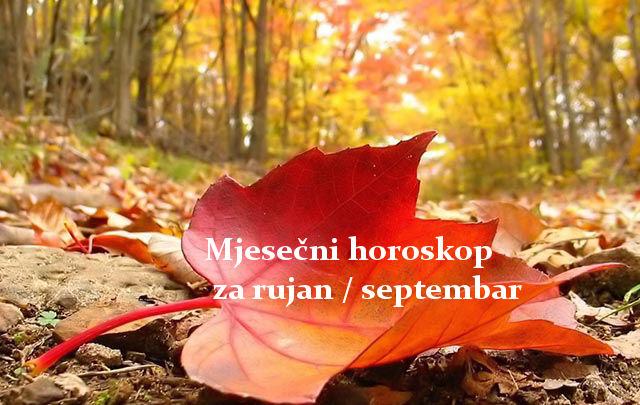 Mjesečni horoskop za rujan / septemba