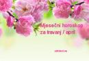 Mjesečni horoskop za travanj / april 2020
