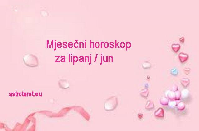 Mjesečni horoskop za lipanj / jun 2020